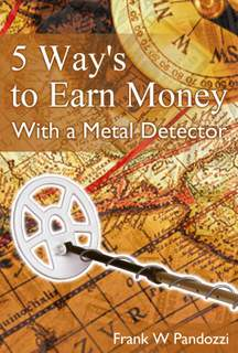 5 Ways To Earn Money With A Metal Detector ebook